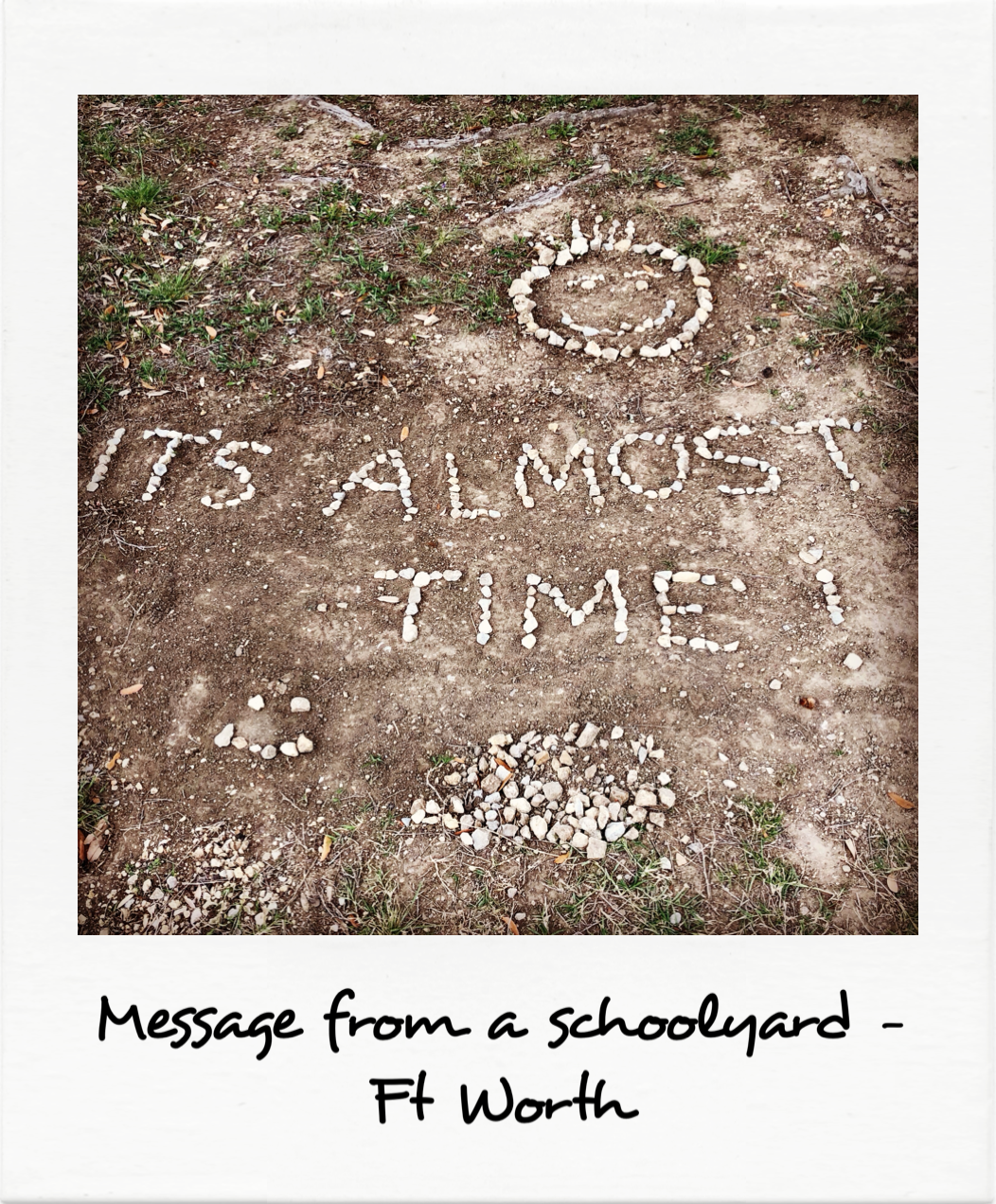Message from a schoolyard - Ft Worth
